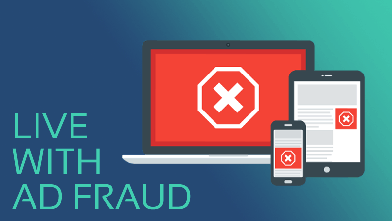 Live with Ad Fraud